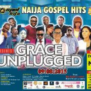 NAIJA GOSPEL HITS [@naijagospelhits] PRESENTS GRACE UNPLUGGED