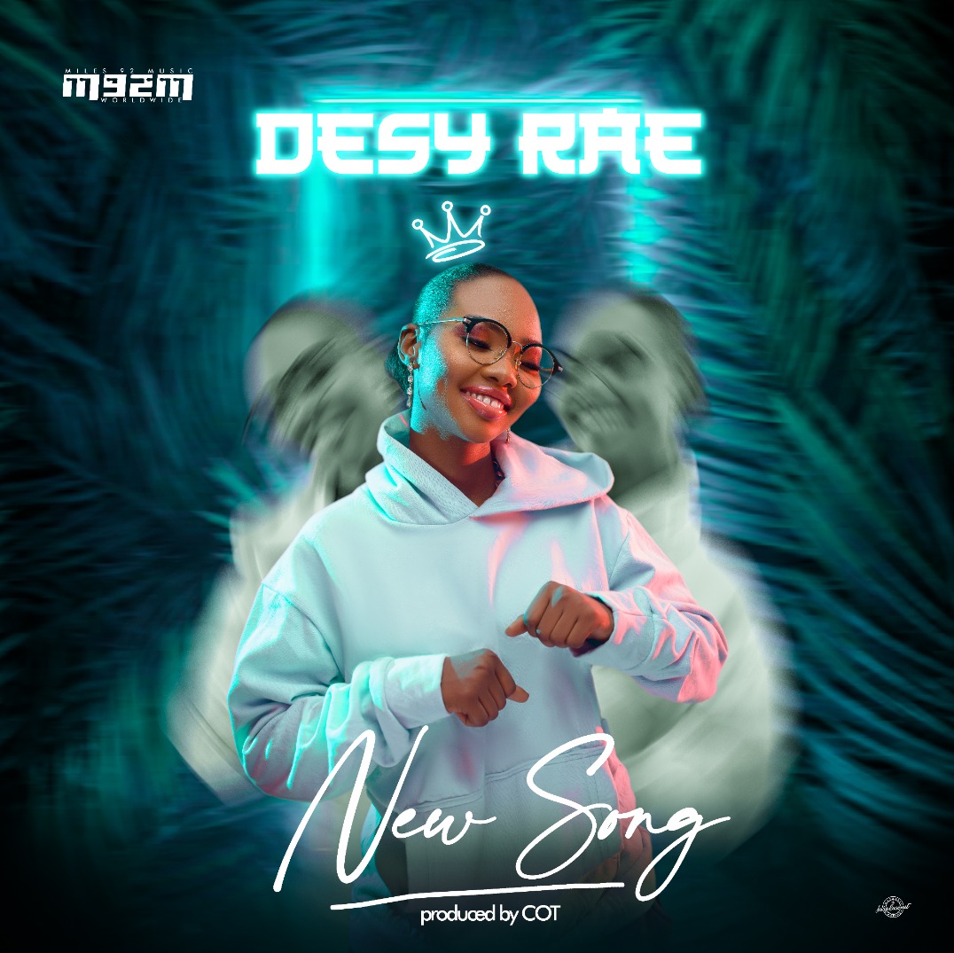 NEW SONG - Desy Rae