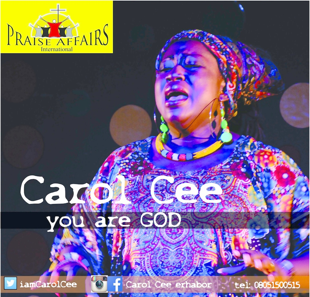 YOU ARE GOD - Carol Cee [@iamCarolCee]