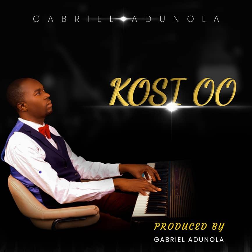 KOSI OO - Gabriel Adunola