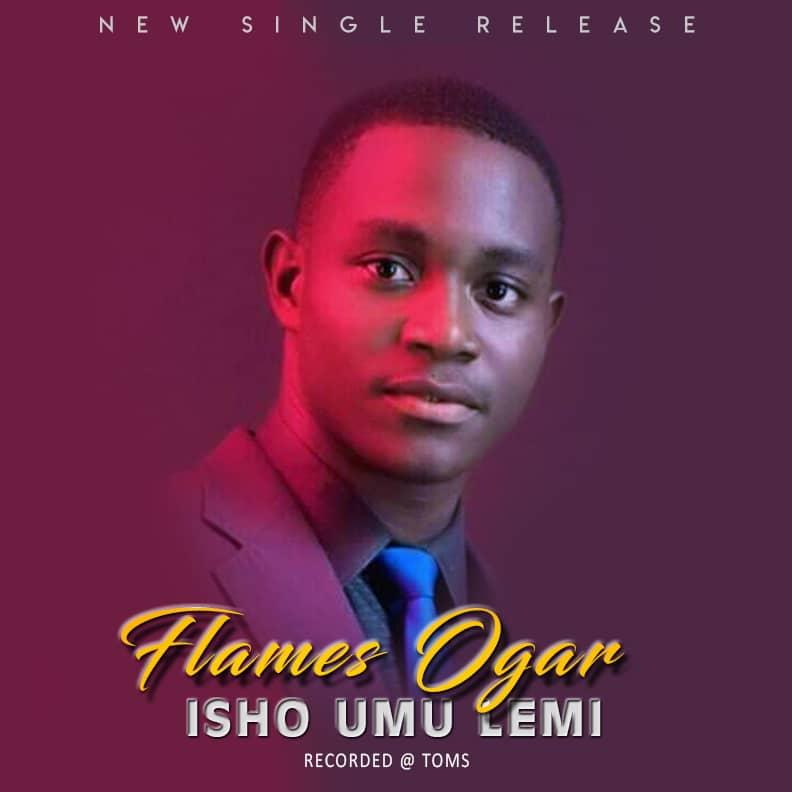 ISHO UMU LEMI - Flames Ogar
