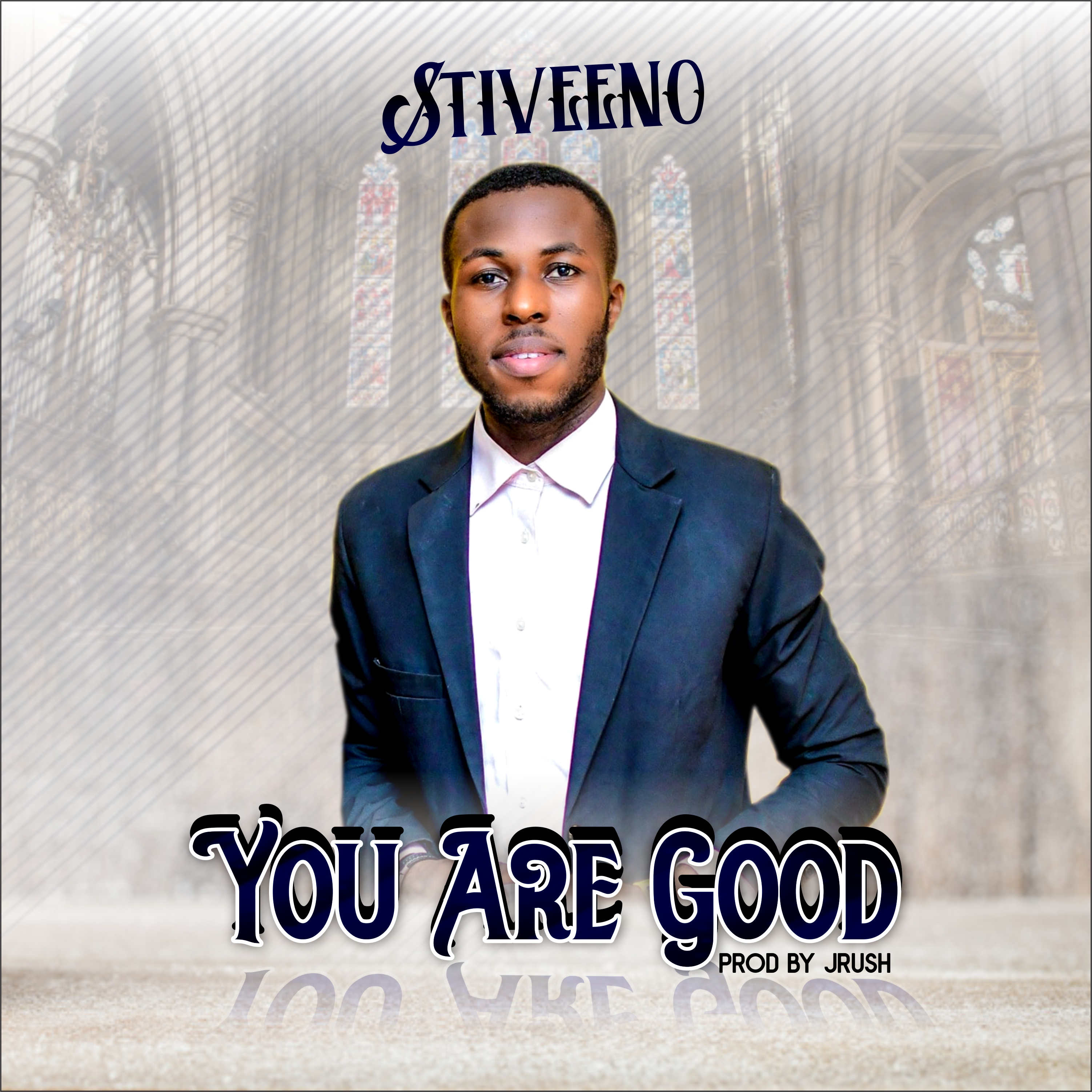 YOU ARE GOD - Stiveeno