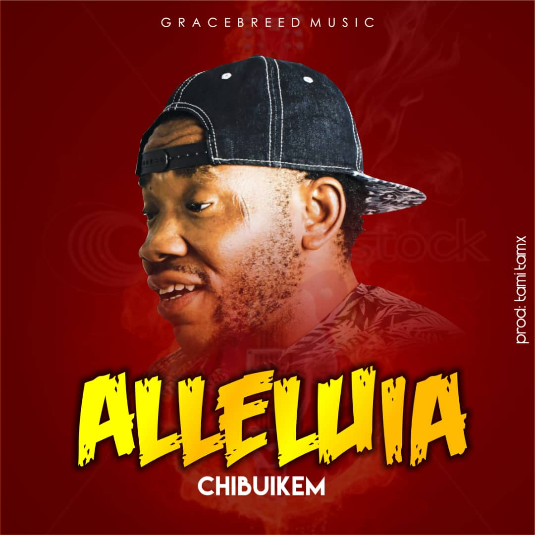 ALLELUIA - Chibuike