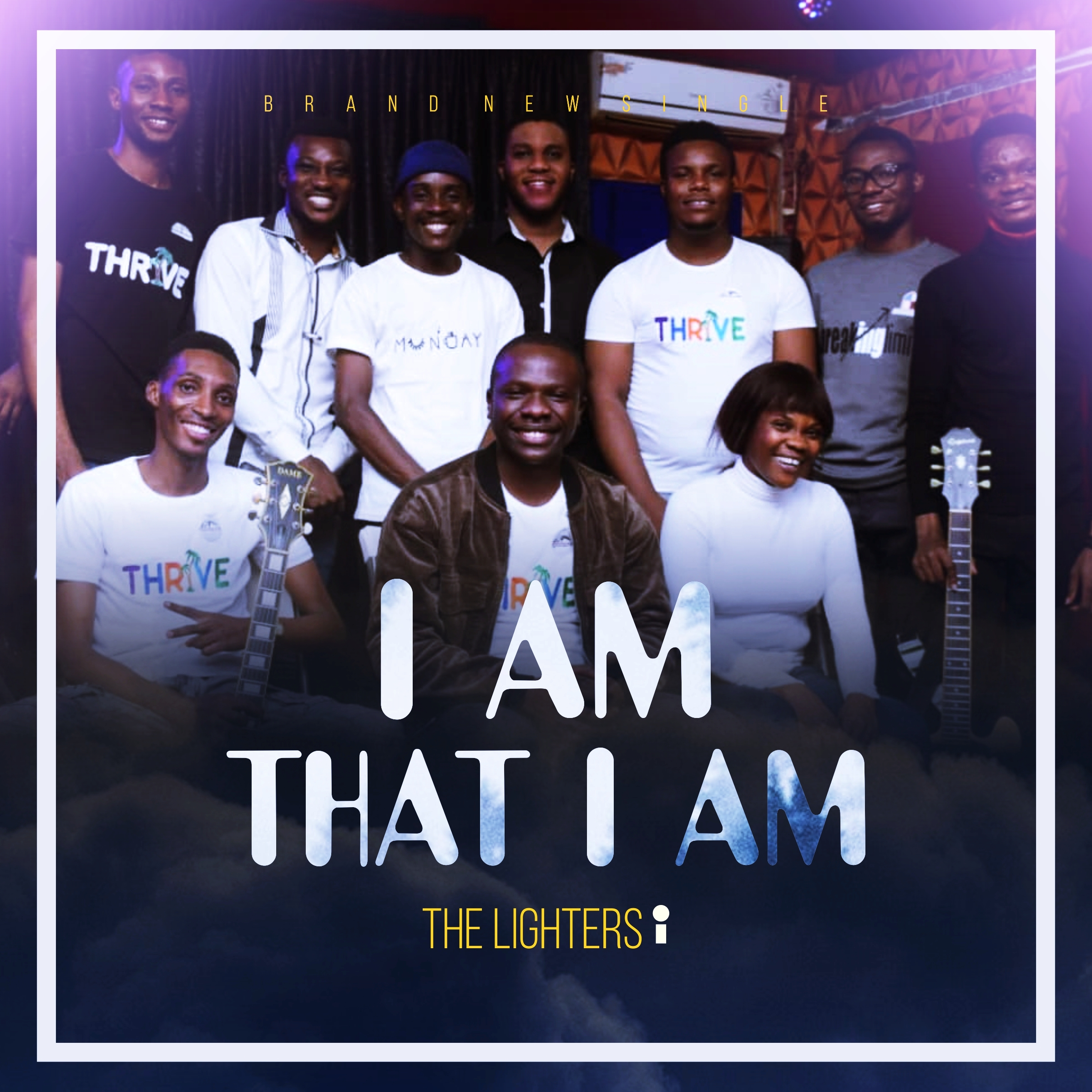 I AM THAT I AM - The Lighters