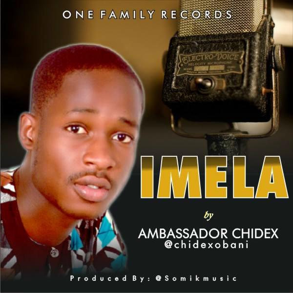 IMELA - Ambassador Chidex [@chidexobani]
