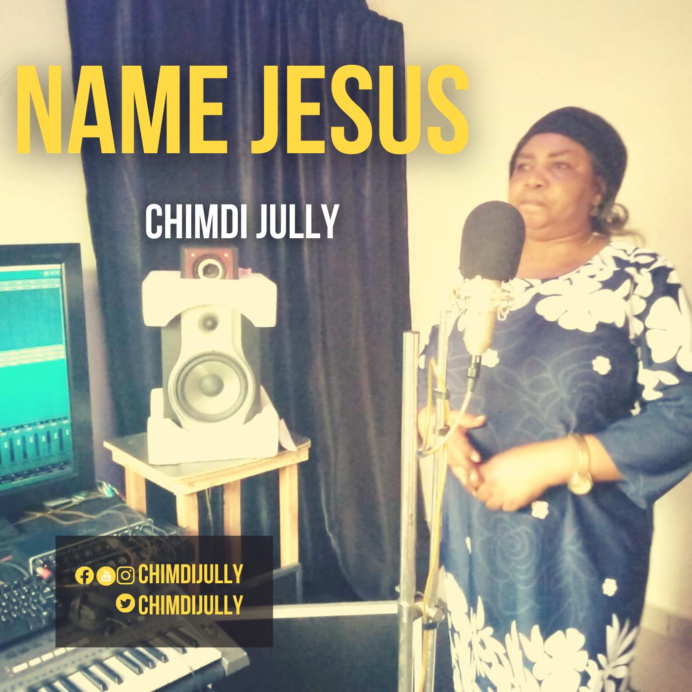 NAME JESUS - Chimdi Jully