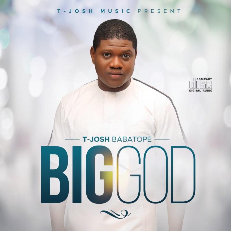 Album-BigGodbyT-JoshBabatope.jpeg