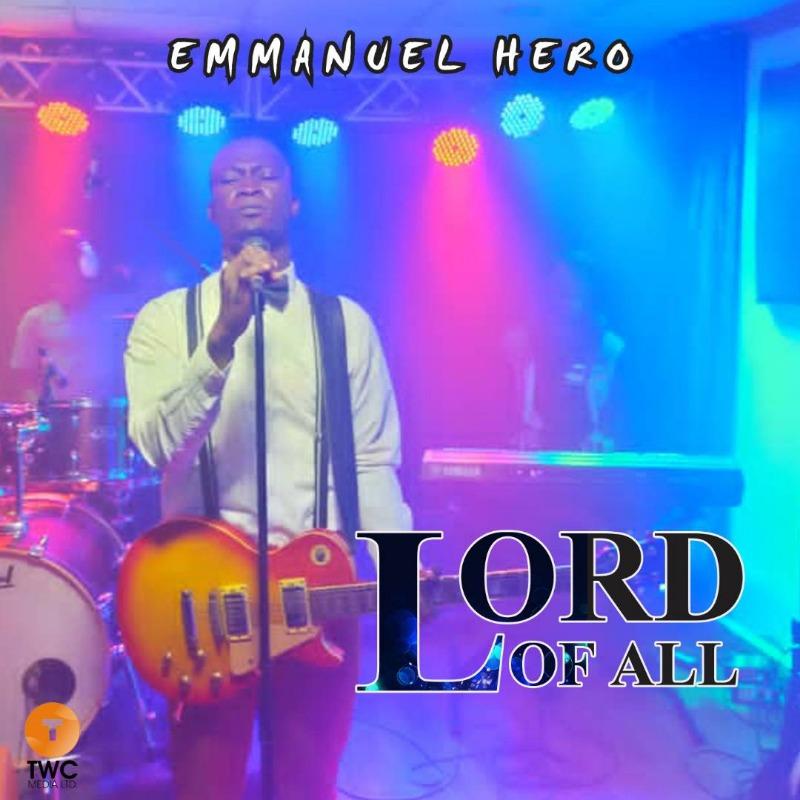 EmmanuelHero-LordOfAll.jpeg