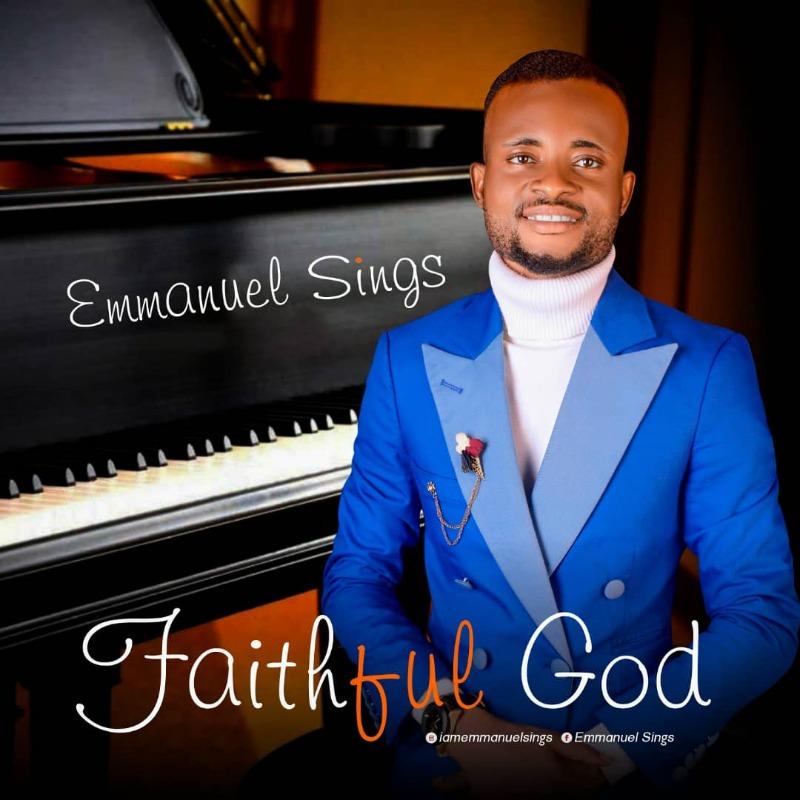 EmmanuelSings-FaithfulGod.jpeg