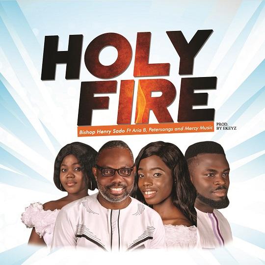 HolyFire-BishopHenrySadoft.PetersongsAriaBandmercyMusic.Artwork.jpg
